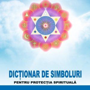 Dictionar simboluri protectia spirituala
