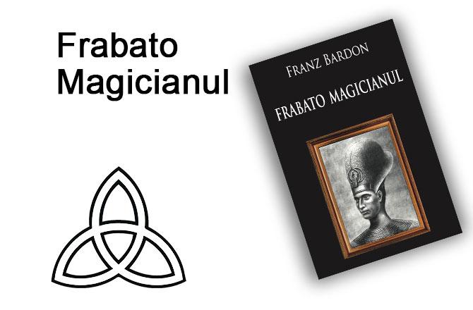 frabato magicianul carte